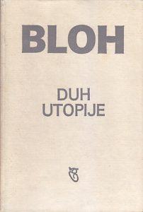 DUH UTOPIJE - ERNST BLOH
