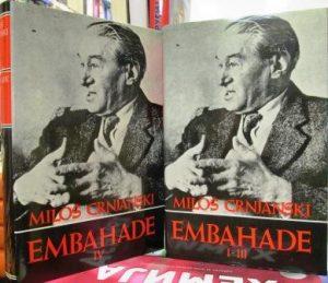 EMBAHADE - MILOŠ CRNJANSKI u 2 knjige
