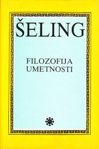 FILOZOFIJA UMETNOSTI - FRIDRIH VILHELM JOZEF ŠELING