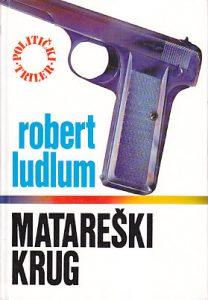 MATAREŠKI KRUG - ROBERT LADLAM