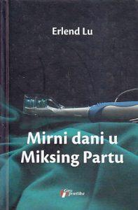 MIRNI DANI U MIKSING PARTU - ERLEND LU