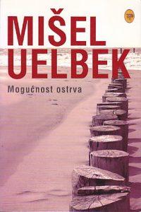 MOGUĆNOST OSTRVA - MIŠEL UELBEK
