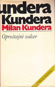 OPROŠTAJNI VALCER - MILAN KUNDERA