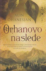 ORHANOVO NASLEĐE - ALIN OHANESJAN
