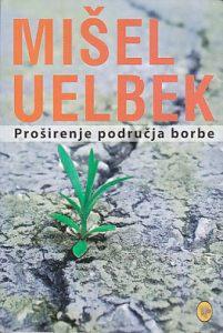 PROŠIRENJE PODRUČJA BORBE - MIŠEL UELBEK