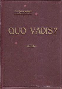 QUO VADIS? - HENRIK SJENKJEVIČ (1913)
