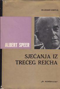 SJEĆANJA IZ TREĆEG RAJHA - ALBERT SPEER