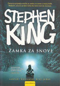 ZAMKA ZA SNOVE - STIVEN KING