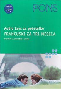 FRANCUSKI ZA TRI MESECA (2 knjige + 4 CD-a) PONS ZA POČETNIKE