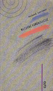 MASOVNE KOMUNIKACIJE - ROLEND LORIMER