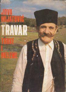 TRAVE I MELEMI - JOVA MIJATOVIĆ-TRAVAR