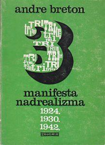TRI MANIFESTA NADREALIZMA - ANDRE BRETON