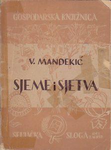 SJEME I SJETVA - VINKO MANDEKIĆ