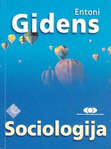 SOCIOLOGIJA - ENTONI GIDENS