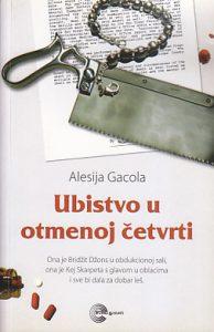 UBISTVO U OTMENOJ ČETVRTI - ALESIJA GACOLA