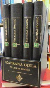 VALTAZAR BOGIŠIĆ - izabrana dela u 4 knjige